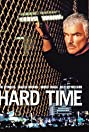 Hard Time (1998) Poster