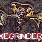 Eric Reingrover in Axegrinder 2 (2019)