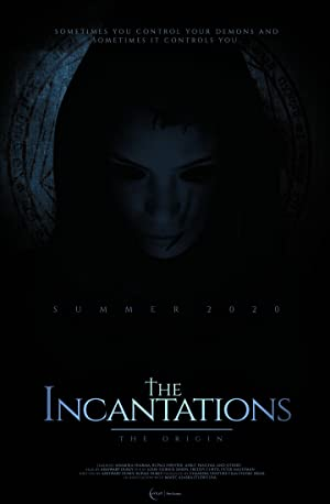 The Incantations: Origin movie, song and  lyrics