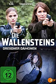 Anja Kling, Sarah Horvath, and Lisa Tomaschewsky in Die Wallensteins - Dresdner Dämonen (2015)