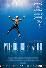 Walking Under Water (2014)