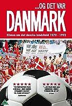 ...Og det var Danmark