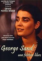 George Sand, une femme libre