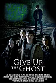 Primary photo for Give Up the Ghost
