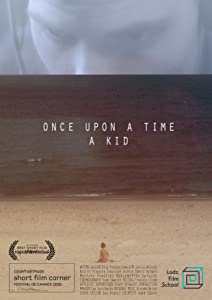 MP4 downloads movie Once Upon a Time a Kid by none [mp4]