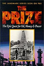 The Prize: The Epic Quest for Oil, Money & Power Poster