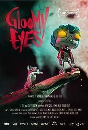 Gloomy Eyes Poster