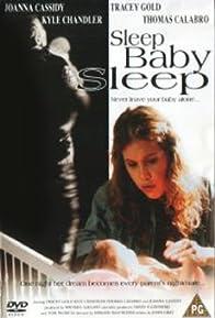 Primary photo for Sleep, Baby, Sleep
