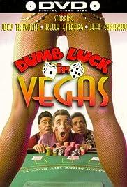 Dumb Luck in Vegas Poster