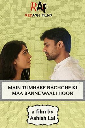 Main Tumhare Bachche ki Maa Banne Waali Hoon movie, song and  lyrics