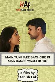 Main Tumhare Bachche ki Maa Banne Waali Hoon Poster