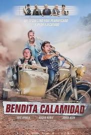 Bendita calamidad Poster