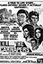 Kill ... The Carnapers (1974) Poster