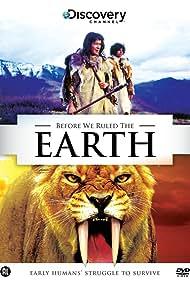 Before We Ruled the Earth (2003)