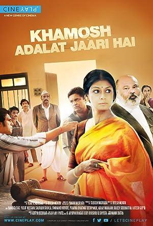 Khamosh Adalat Jaari Hai movie, song and  lyrics
