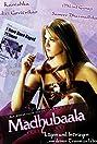 Madhubaala (2006) Poster
