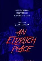 An Eldritch Place