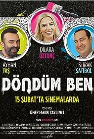 Ayhan Tas, Dilara Öztunç, and Burak Satibol in Döndüm Ben (2019)