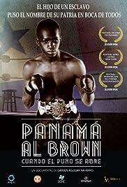 Panamá Al Brown: Cuando el puño se abre Poster