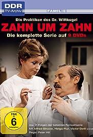 Zahn um Zahn - Die Praktiken des Dr. Wittkugel Poster