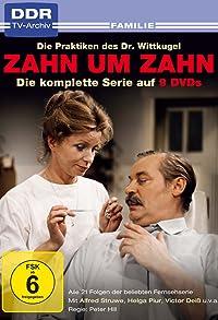 Primary photo for Zahn um Zahn - Die Praktiken des Dr. Wittkugel
