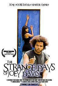 The Strange Days of Joey Davis (2009)