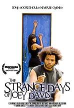 The Strange Days of Joey Davis