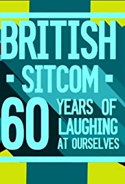 British Sitcom: 60 Years of Laughing at Ourselves Poster