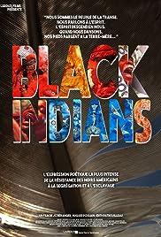 Black Indians Poster
