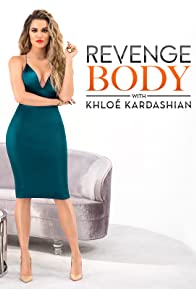 Primary photo for Revenge Body with Khloé Kardashian