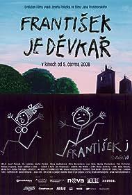 Frantisek je devkar (2008)