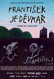 Frantisek je devkar(2008) Poster - Movie Forum, Cast, Reviews