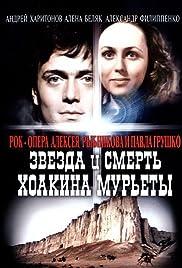 Zvezda i smert Khoakina Murety Poster
