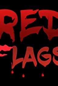 Red Flags (2019)