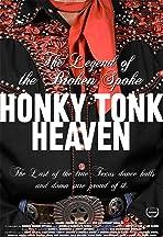 Honky Tonk Heaven: Legend of the Broken Spoke