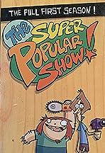The Super Popular Show