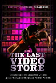 Primary photo for The Last Video Store