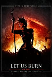 Within Temptation: Let Us Burn: Elements & Hydra Live in Concert Poster