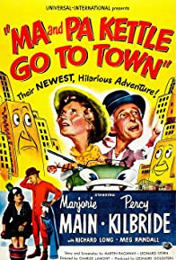Primary photo for Ma and Pa Kettle Go to Town