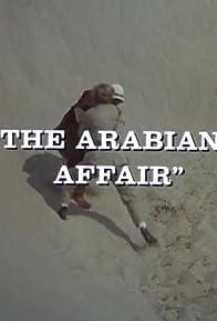 Primary photo for The Arabian Affair