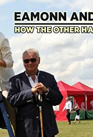 Eamonn and Ruth: How the Other Half Lives (2015)