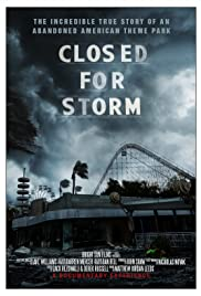 Closed for Storm Poster