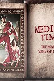 Medieval Times: The Making of 'Army of Darkness' (2015)