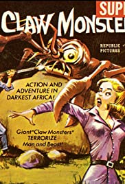 The Claw Monsters (TV Movie 1966) - IMDb