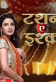 Tashan-e-Ishq (TV Series 2015–2016) - IMDb