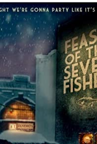 Primary photo for Feast of the Seven Fishes