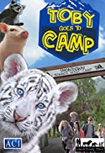 Toby Goes to Camp