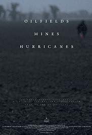 Oilfields Mines Hurricanes Poster