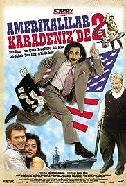 Amerikalilar Karadeniz'de 2 Poster