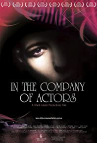 Primary photo for In the Company of Actors